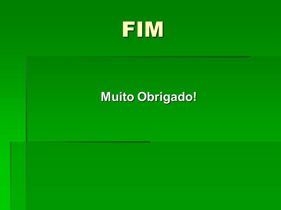 FIM Muito Obrigado!