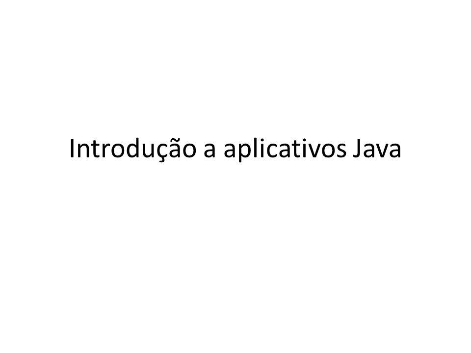Introdução a aplicativos Java