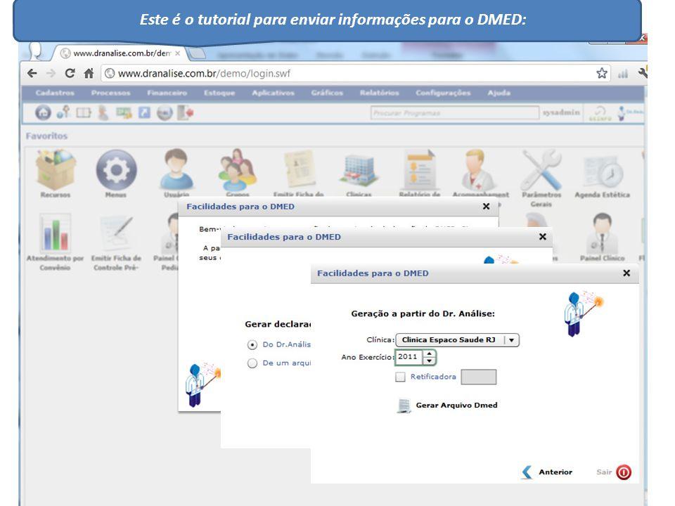 Este é o tutorial para enviar informações para o DMED: