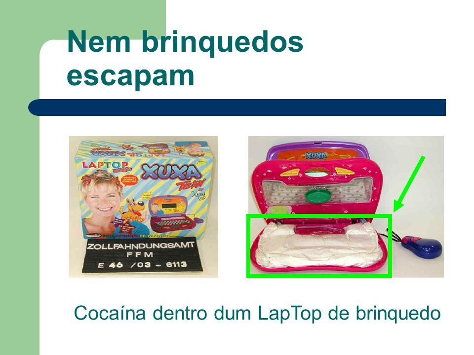 Nem brinquedos escapam Cocaína dentro dum LapTop de brinquedo