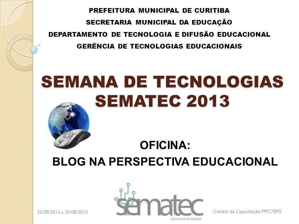 PREFEITURA MUNICIPAL DE CURITIBA SECRETARIA MUNICIPAL DA EDUCAÇÃO DEPARTAMENTO DE TECNOLOGIA E DIFUSÃO EDUCACIONAL GERÊNCIA DE TECNOLOGIAS EDUCACIONAI