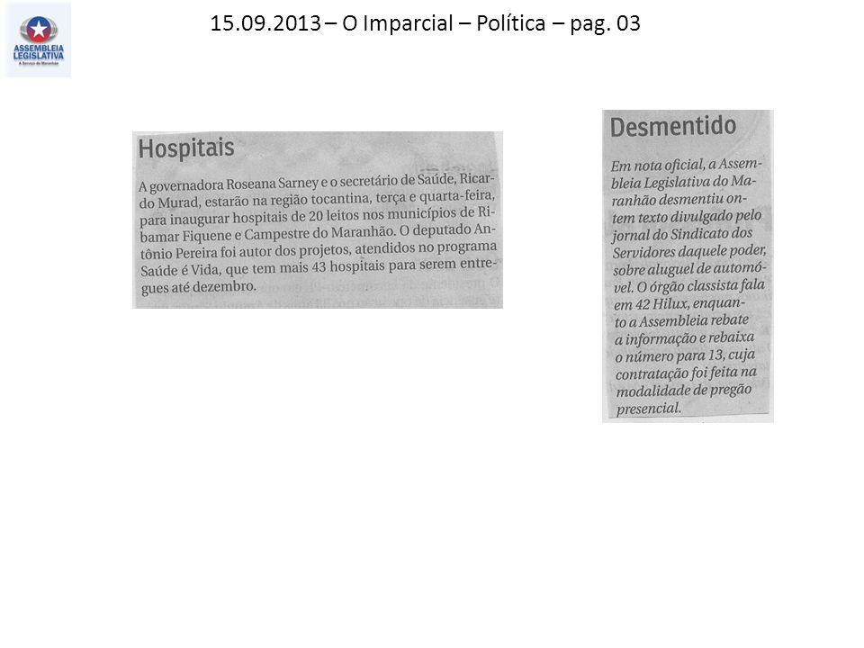 15.09.2013 – O Imparcial – Política – pag. 03
