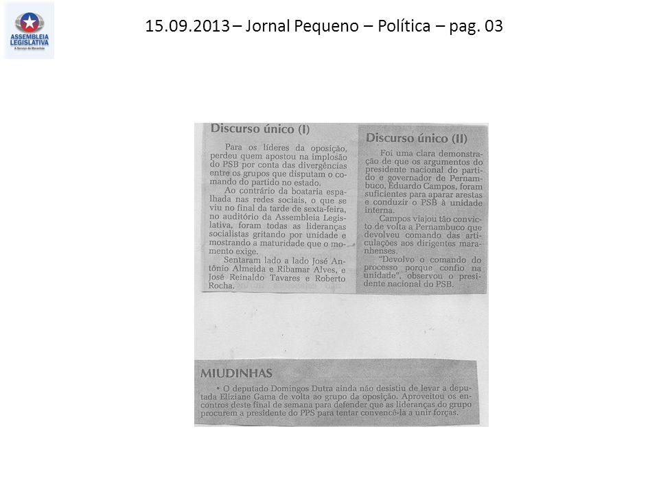 15.09.2013 – Jornal Pequeno – Política – pag. 03