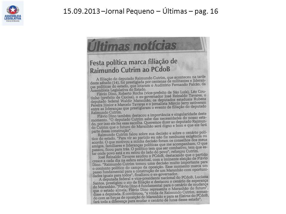 15.09.2013 –Jornal Pequeno – Últimas – pag. 16
