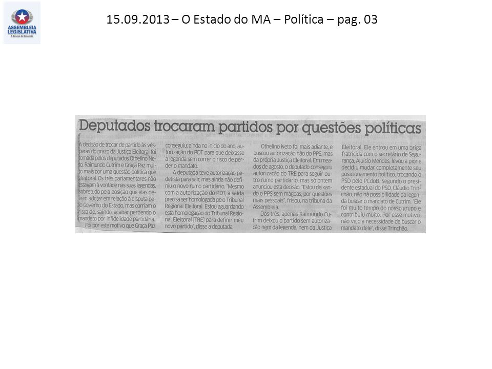 15.09.2013 – O Estado do MA – Política – pag. 03