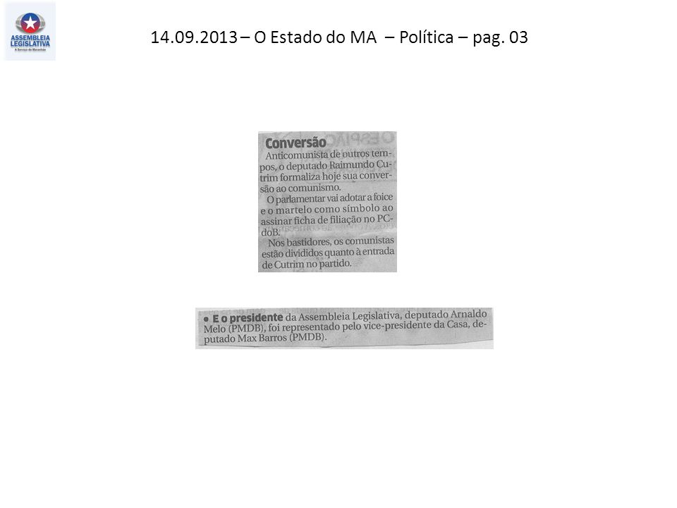 14.09.2013 – O Estado do MA – Política – pag. 03