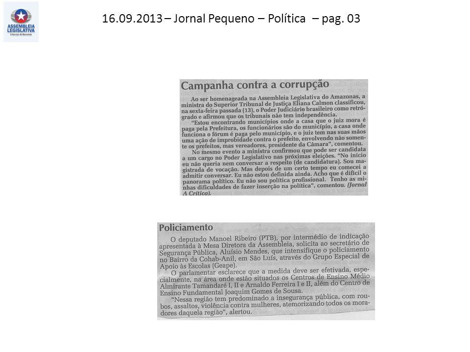 16.09.2013 – Jornal Pequeno – Política – pag. 03