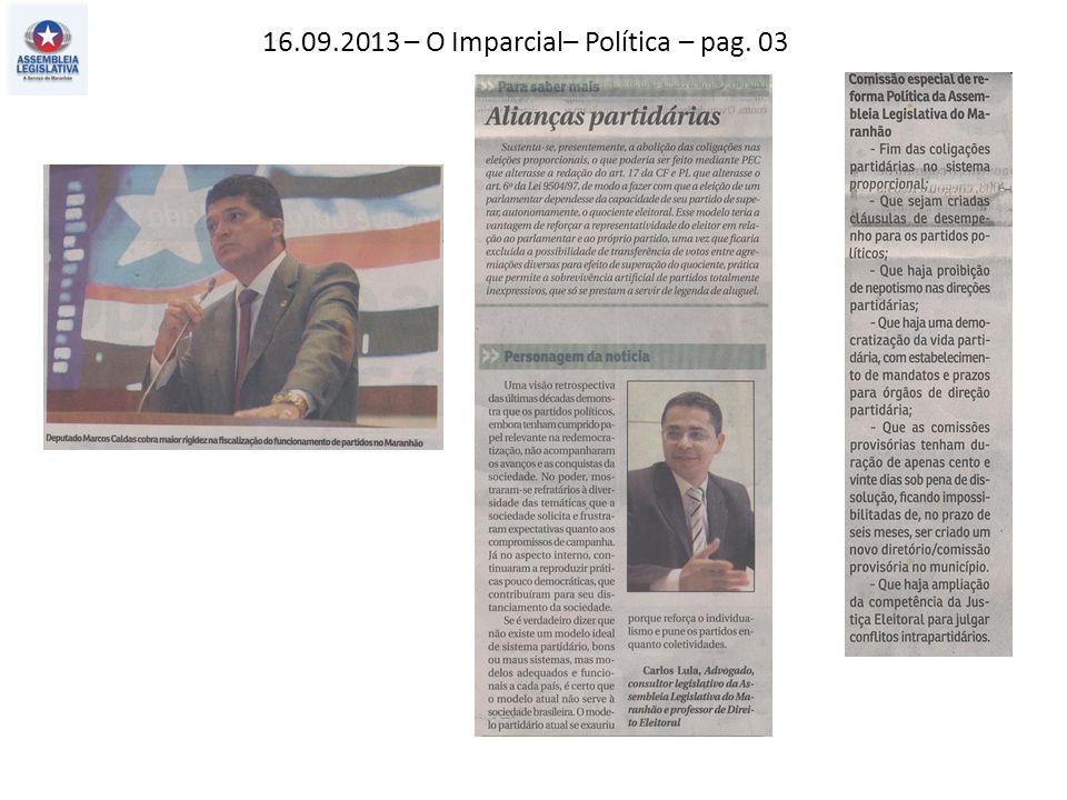 16.09.2013 – O Imparcial– Política – pag. 03