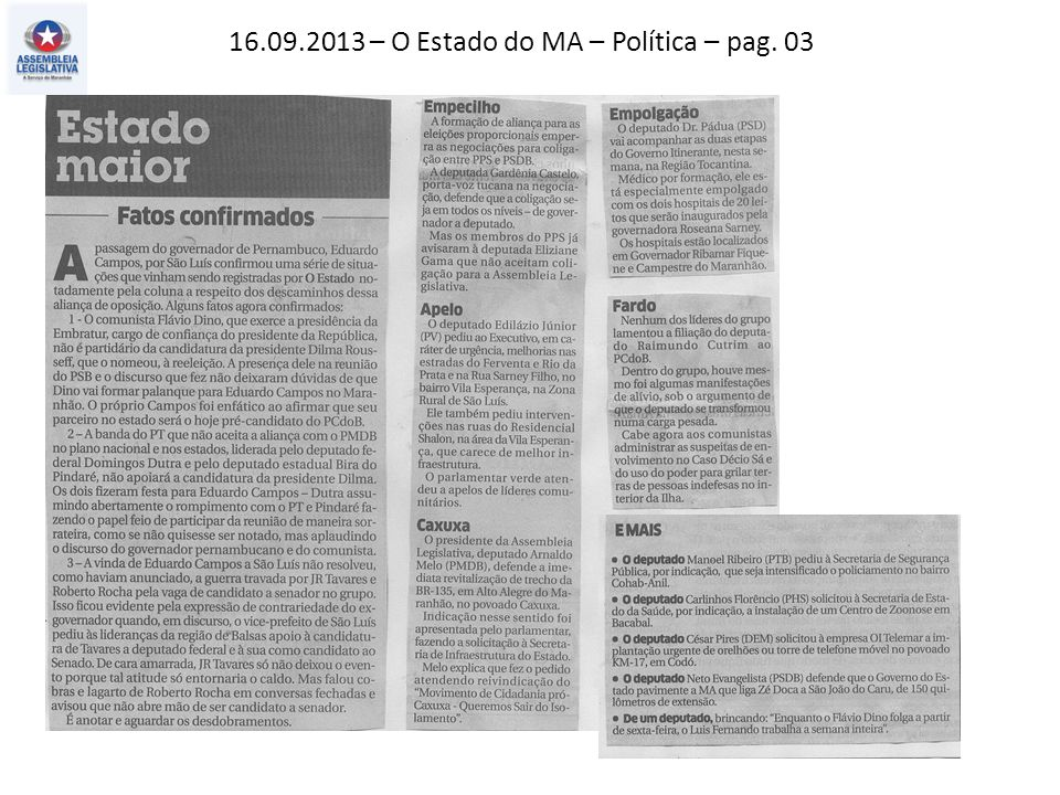 16.09.2013 – O Estado do MA – Política – pag. 03