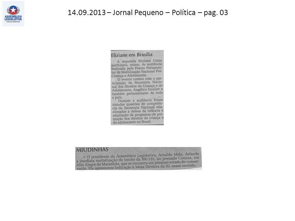 14.09.2013 – Jornal Pequeno – Política – pag. 03