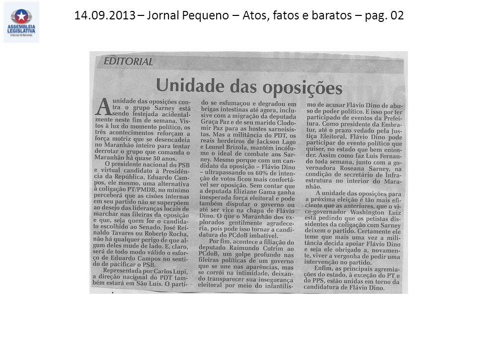 14.09.2013 – Jornal Pequeno – Atos, fatos e baratos – pag. 02