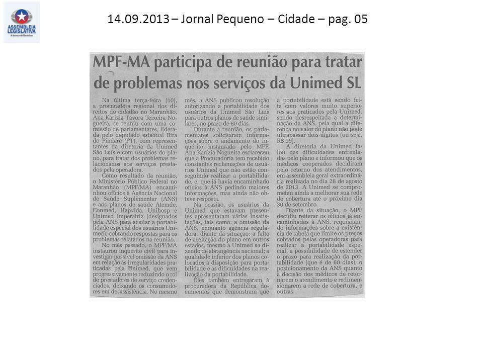 14.09.2013 – Jornal Pequeno – Cidade – pag. 05