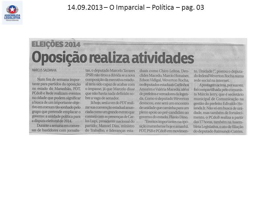 14.09.2013 – O Imparcial – Política – pag. 03