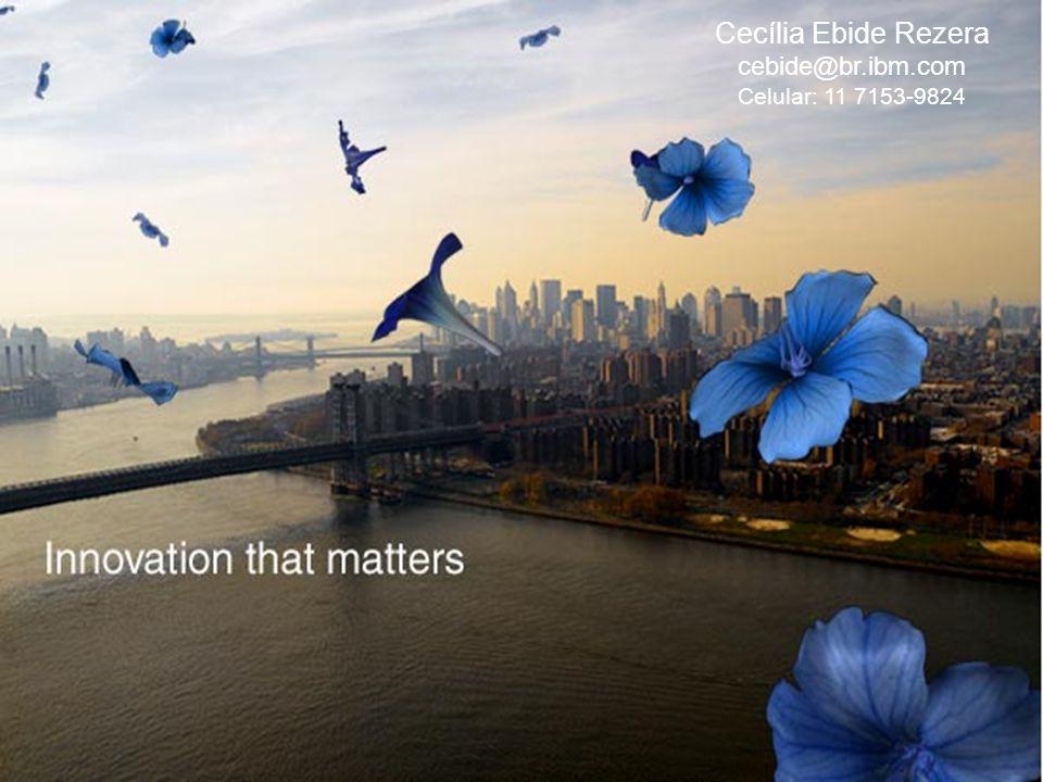 TITLE Cecília Ebide Rezera cebide@br.ibm.com Celular: 11 7153-9824
