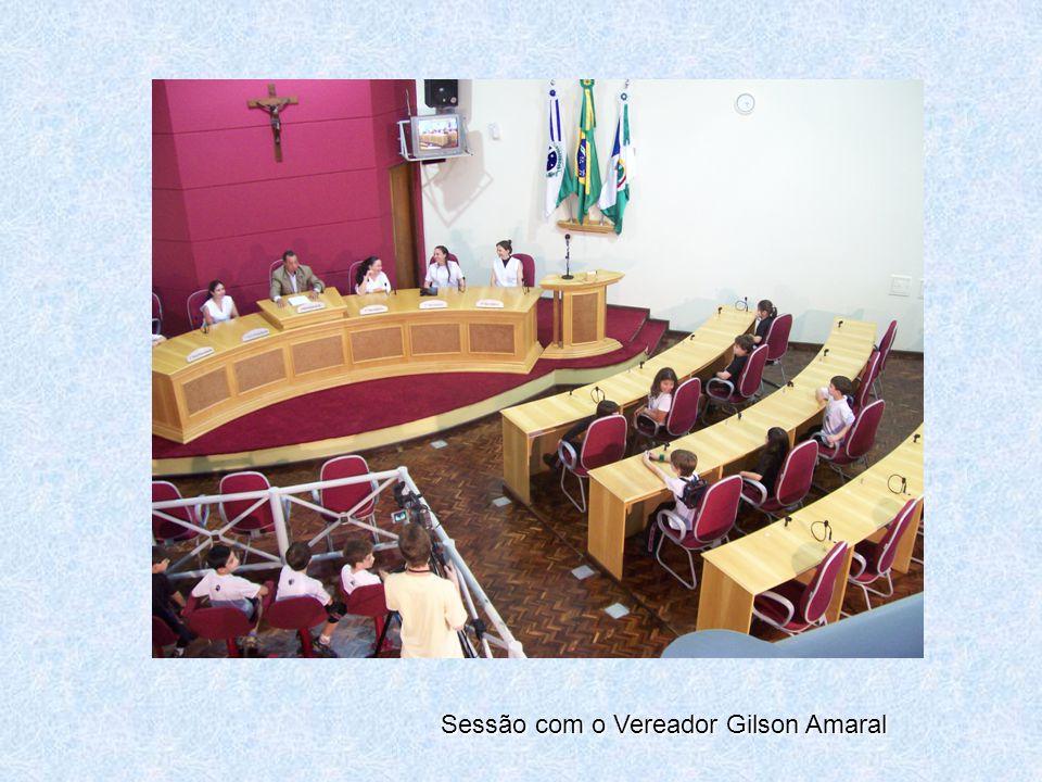 Sessão com o Vereador Gilson Amaral