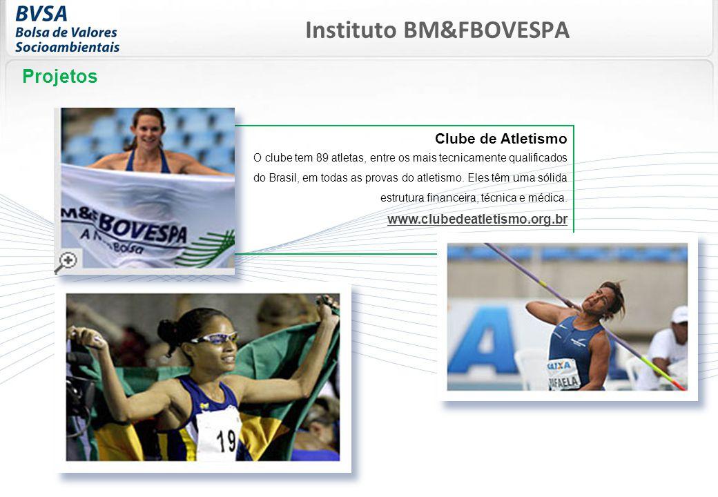 Clube de Atletismo O clube tem 89 atletas, entre os mais tecnicamente qualificados do Brasil, em todas as provas do atletismo.