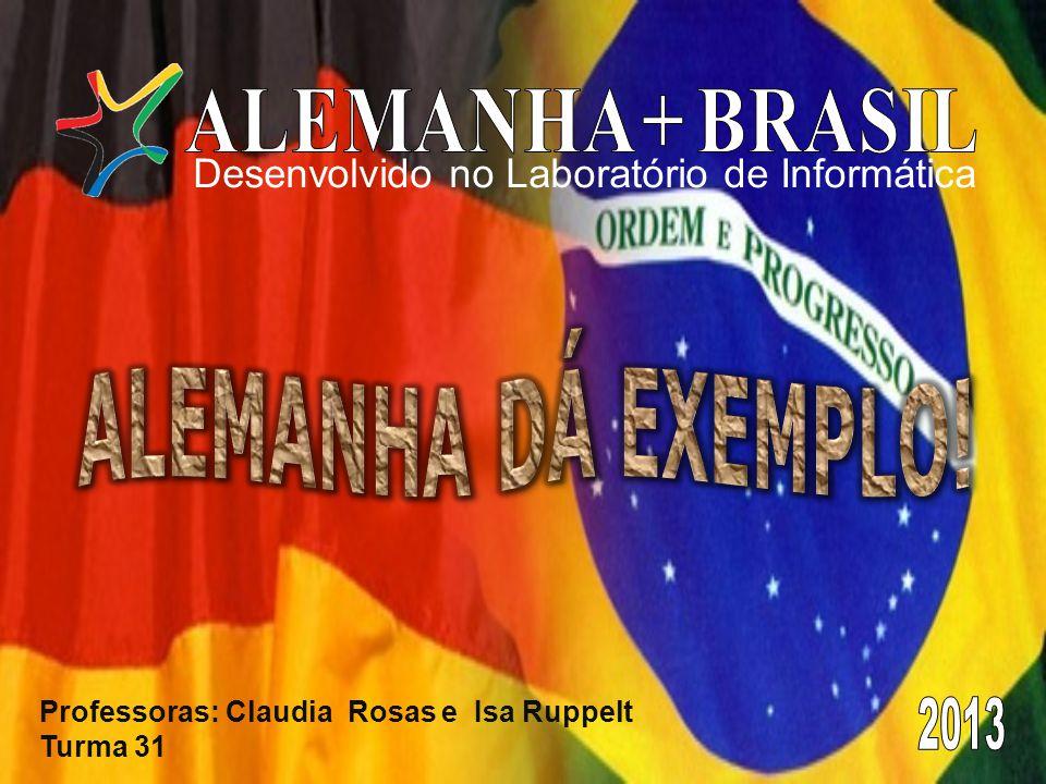 Desenvolvido no Laboratório de Informática Professoras: Claudia Rosas e Isa Ruppelt Turma 31