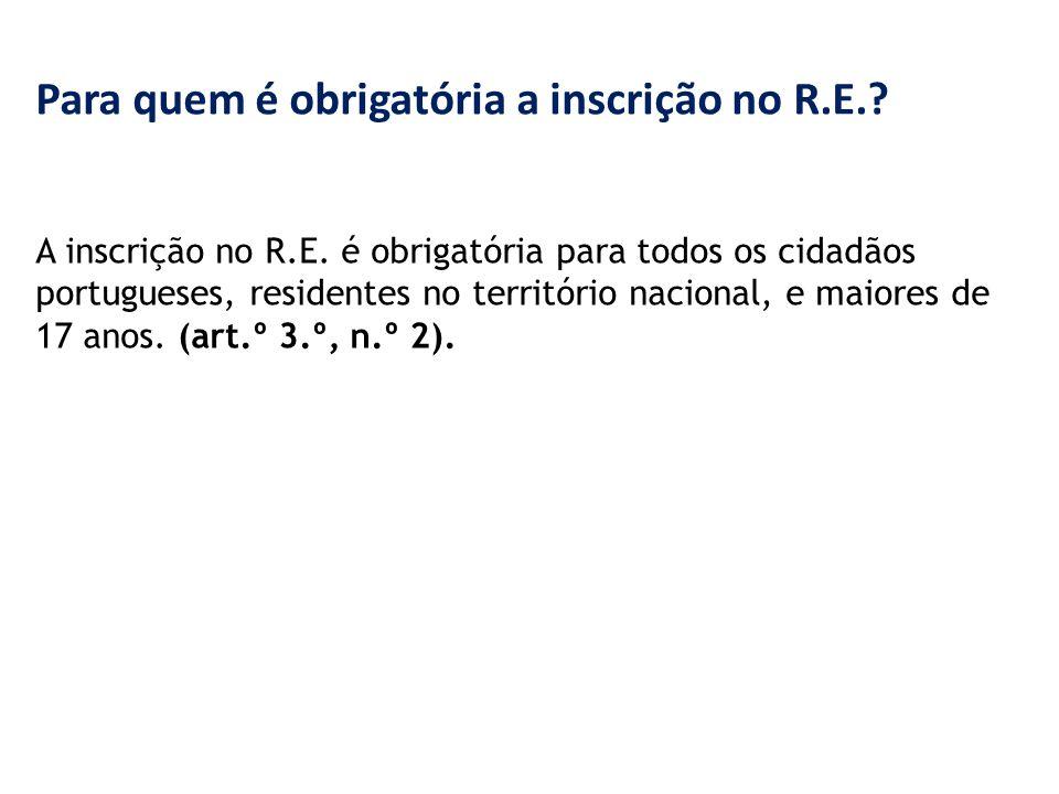 Para quem é obrigatória a inscrição no R.E.. A inscrição no R.E.