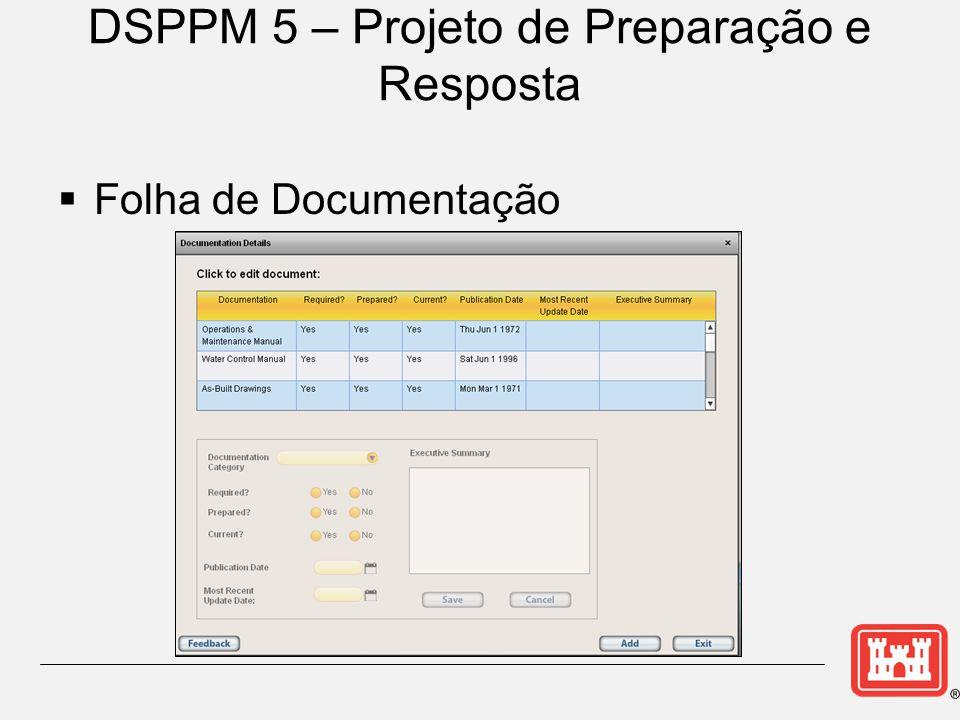 DSPPM 5 – Projeto de Preparação e Resposta  Folha de Documentação