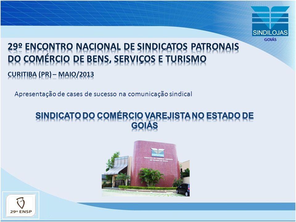 7.Interiorização das ações sindicais 10. Campanha Ficha Limpa em parceria com a OAB Goiás.