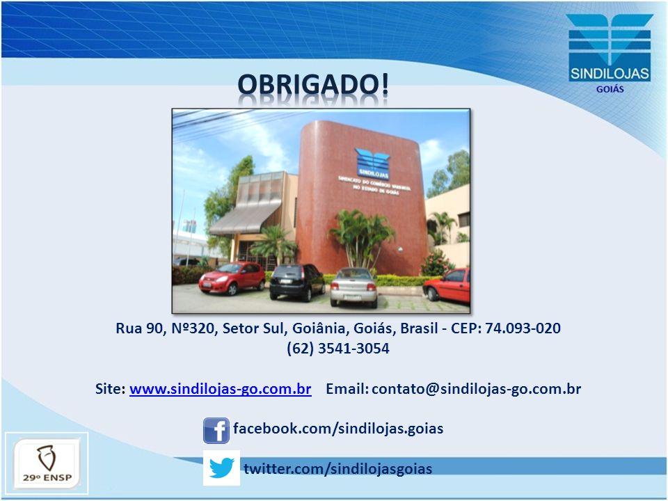 Rua 90, Nº320, Setor Sul, Goiânia, Goiás, Brasil - CEP: 74.093-020 (62) 3541-3054 Site: www.sindilojas-go.com.br Email: contato@sindilojas-go.com.brww