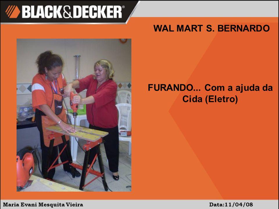 Maria Evani Mesquita Vieira Data:11/04/08 WAL MART S.