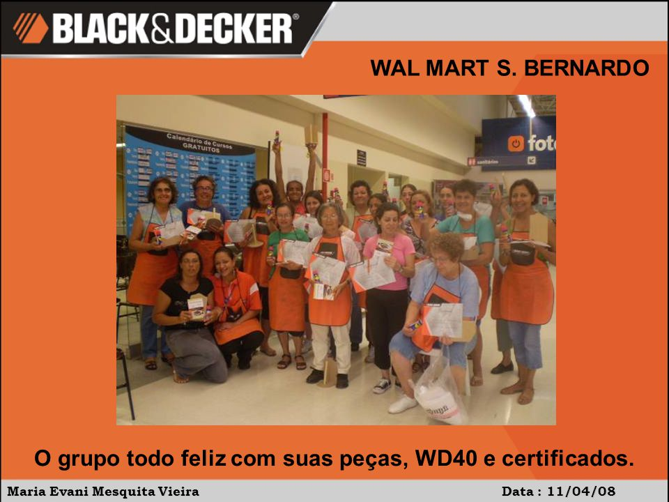 Maria Evani Mesquita Vieira Data : 11/04/08 WAL MART S.