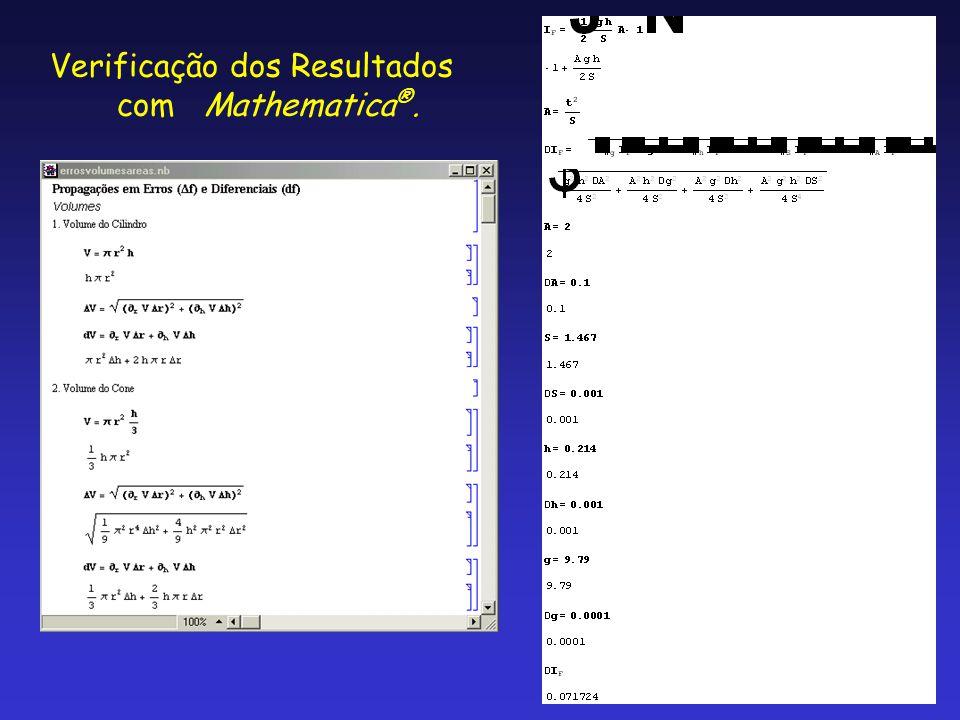 Verificação dos Resultados com Mathematica ®.