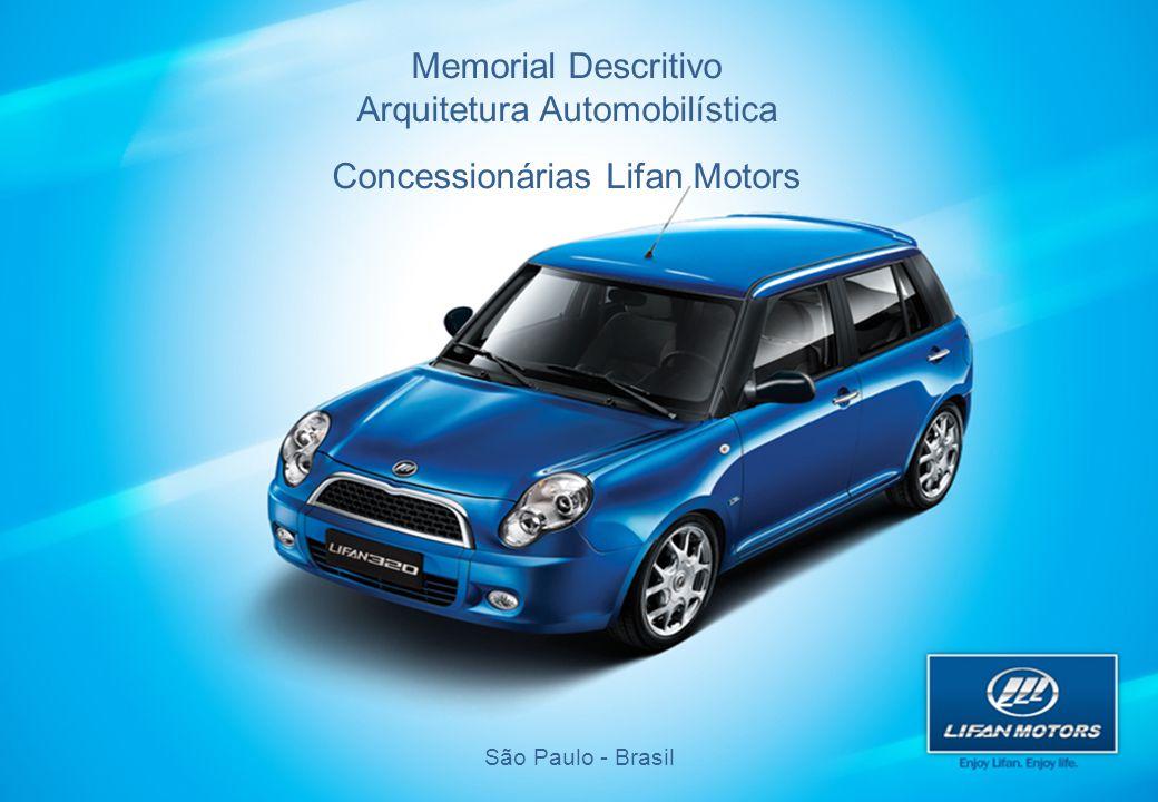 Memorial Descritivo Arquitetura Automobilística Concessionárias Lifan Motors São Paulo - Brasil