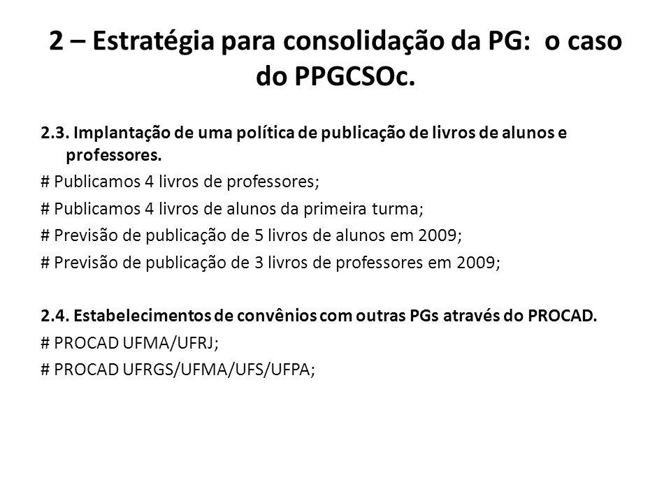 2 – Estratégia para consolidação da PG: o caso do PPGCSOc.