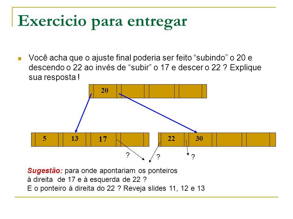 """Exercicio para entregar  Você acha que o ajuste final poderia ser feito """"subindo"""" o 20 e descendo o 22 ao invés de """"subir"""" o 17 e descer o 22 ? Expli"""