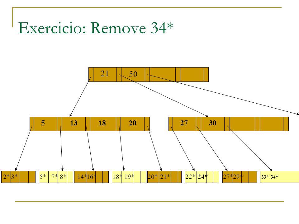 Exercicio: Remove 34* 13 17 55132730 21 1820 2*3*5*7*8*14*16*18*19*20*21*22*24*29*27* 33*34* 50
