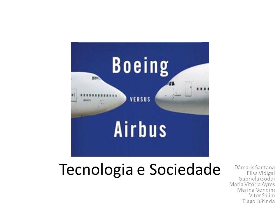 Tecnologia e Sociedade Dâmaris Santana Elisa Vidigal Gabriela Godoi Maria Vitória Ayres Marina Gondim Vitor Salim Tiago Lucinda 1