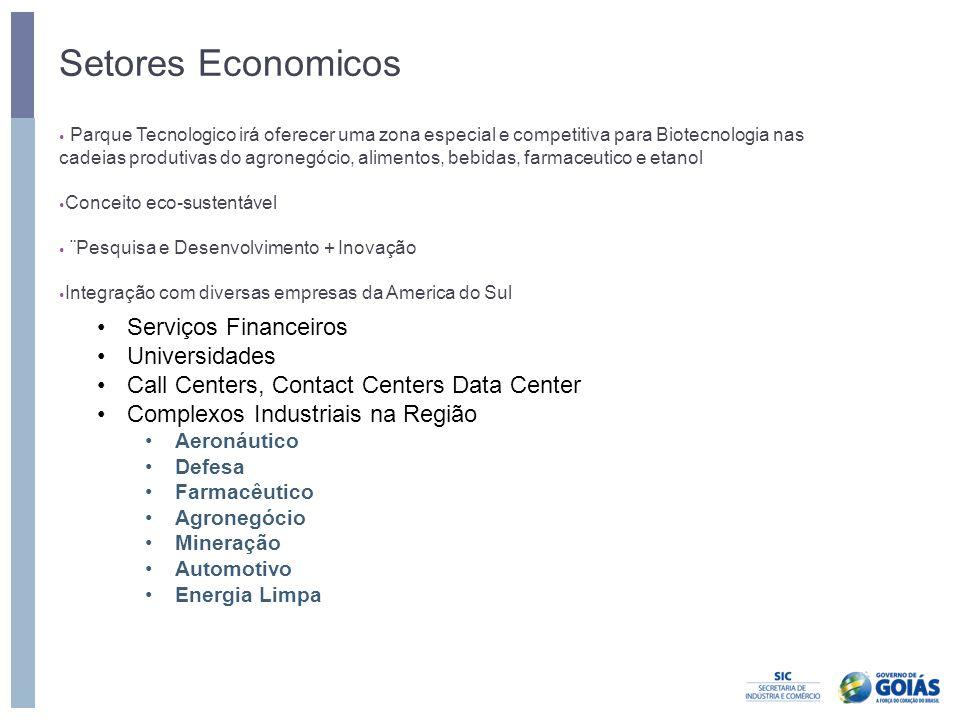 • Parque Tecnologico irá oferecer uma zona especial e competitiva para Biotecnologia nas cadeias produtivas do agronegócio, alimentos, bebidas, farmac
