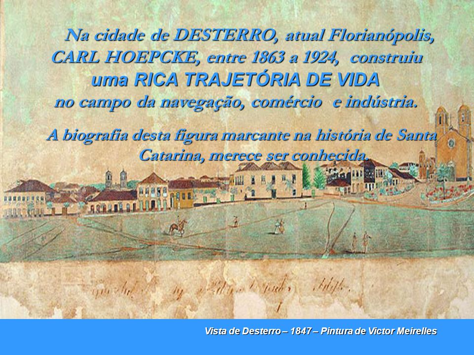 Disputada por portugueses e espanhóis, a Ilha de Santa Catarina foi ocupada oficialmente em 1673 por Francisco Dias Velho, com a fundação do povoado conhecido como Vila de Nossa Senhora do Desterro.