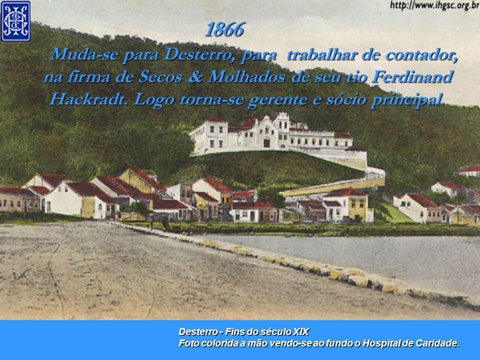 CARL FRANZ ALBERT HOEPCKE, nasceu em 25 de junho de 1844, na cidade de Striesa – Alemanha. 1863 - Imigrou para o Brasil,contava 19 anos, após a morte
