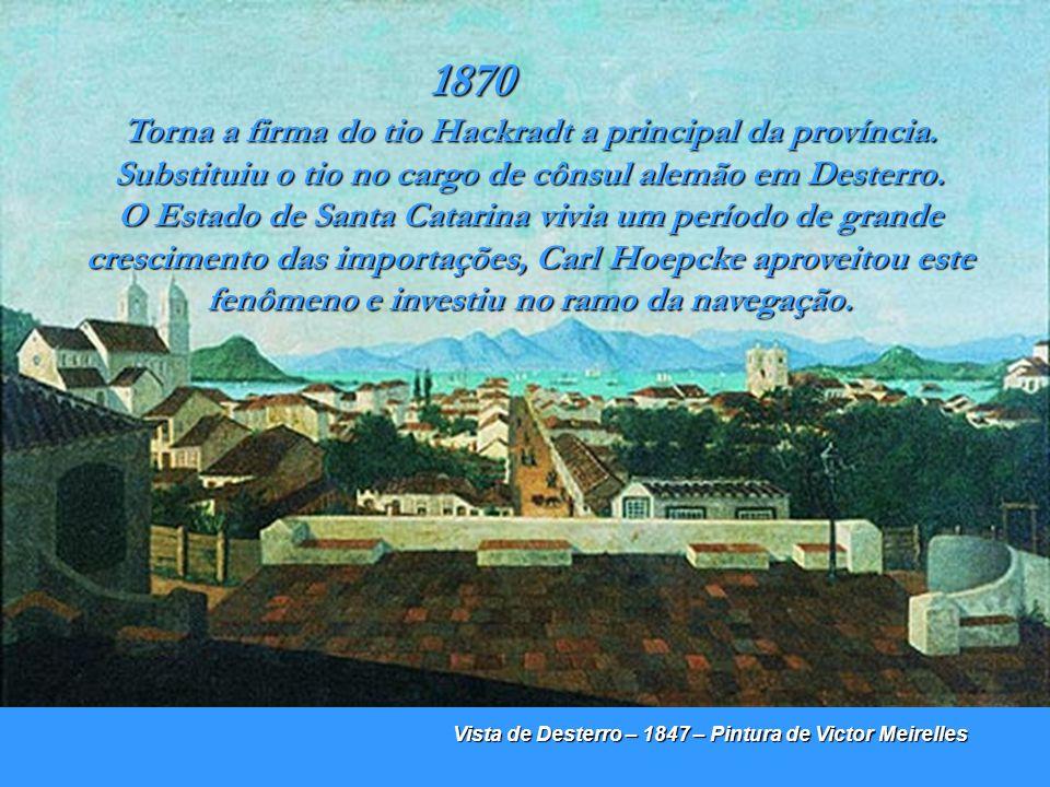 Desterro - Fins do século XIX Foto colorida a mão vendo-se ao fundo o Hospital de Caridade. 1866 Muda-se para Desterro, para trabalhar de contador, na