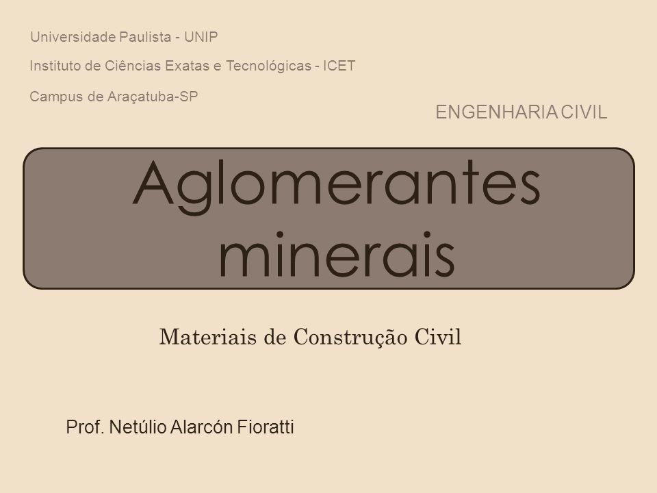 Introdução ao estudo •Unir ou aglomerar outros materiais.