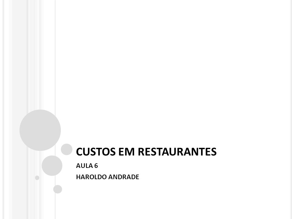 CUSTOS EM RESTAURANTES AULA 6 HAROLDO ANDRADE