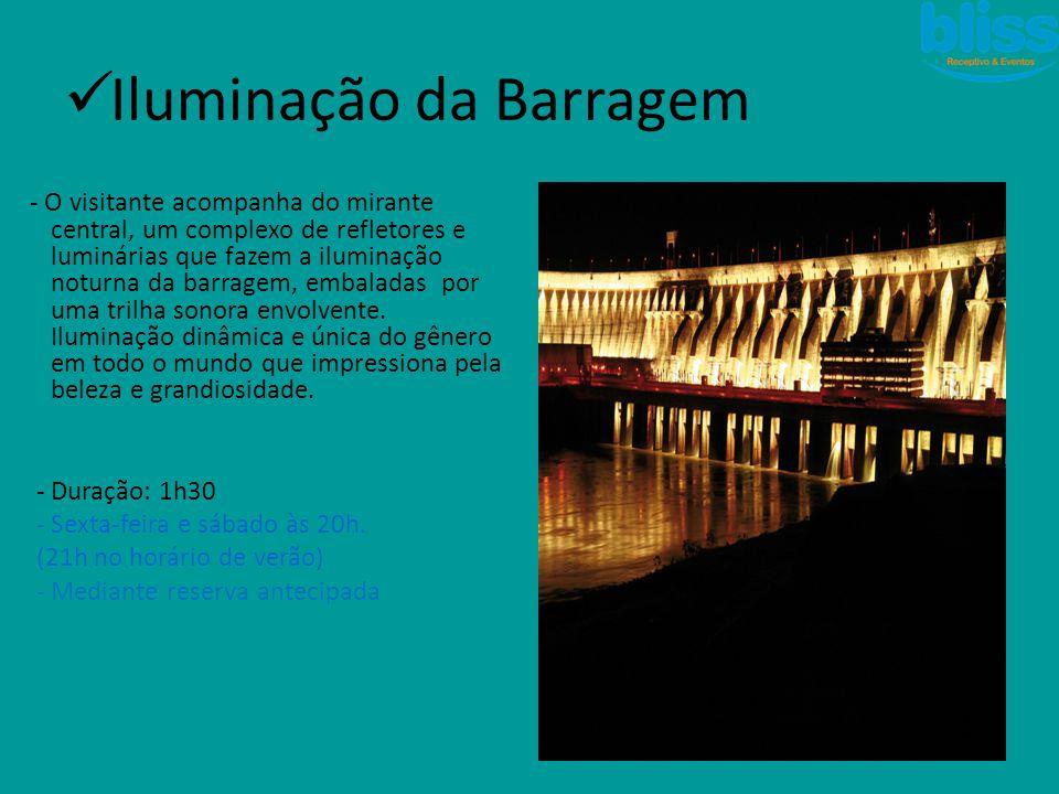  Iluminação da Barragem - O visitante acompanha do mirante central, um complexo de refletores e luminárias que fazem a iluminação noturna da barragem