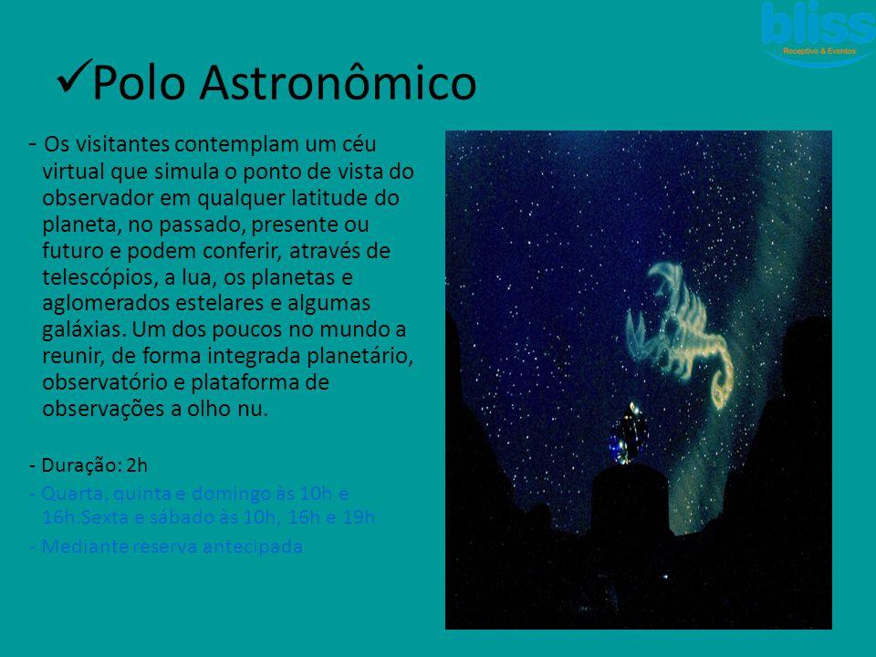  Polo Astronômico - Os visitantes contemplam um céu virtual que simula o ponto de vista do observador em qualquer latitude do planeta, no passado, pr