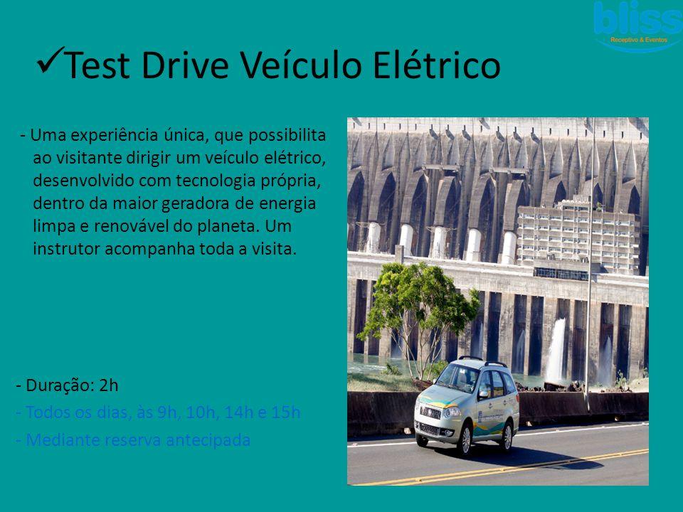 - Uma experiência única, que possibilita ao visitante dirigir um veículo elétrico, desenvolvido com tecnologia própria, dentro da maior geradora de en