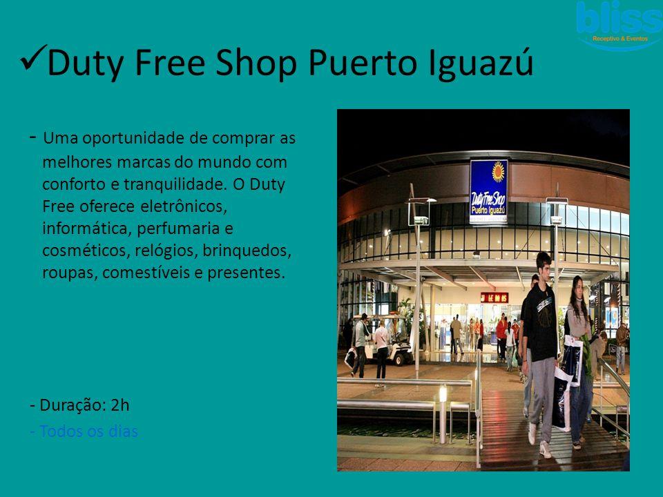  Duty Free Shop Puerto Iguazú - Uma oportunidade de comprar as melhores marcas do mundo com conforto e tranquilidade. O Duty Free oferece eletrônicos