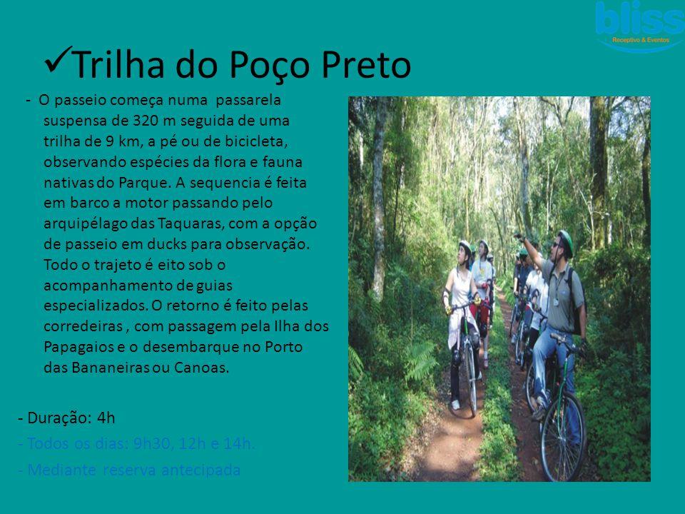 - O passeio começa numa passarela suspensa de 320 m seguida de uma trilha de 9 km, a pé ou de bicicleta, observando espécies da flora e fauna nativas