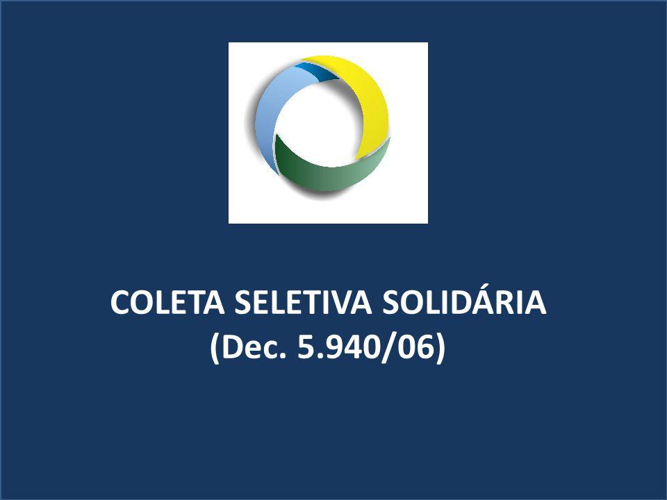 ETAPAS DA IMPLEMENTAÇÃO 1 – Constituição da Comissão da Coleta Seletiva Solidária devidamente publicada.
