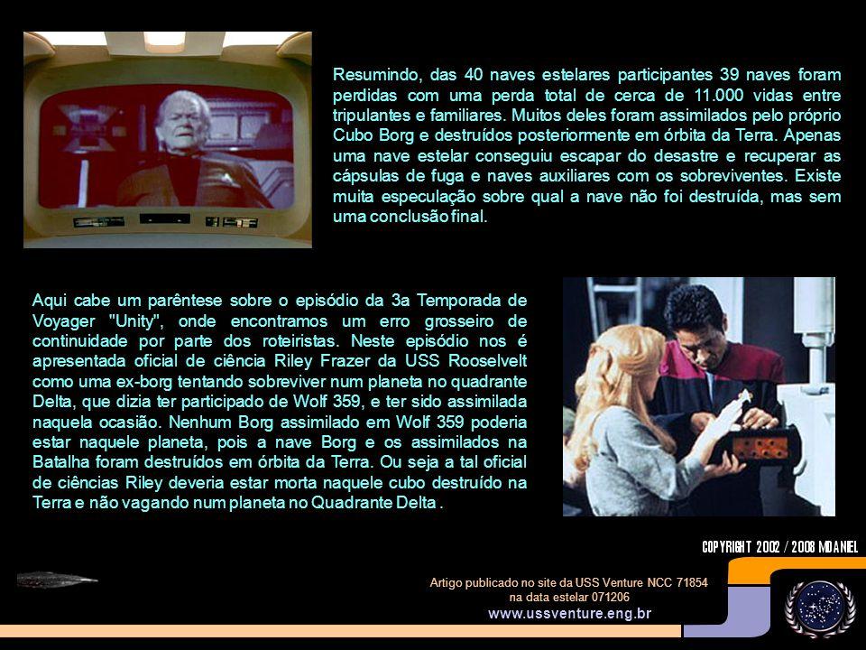 Artigo publicado no site da USS Venture NCC 71854 na data estelar 071206 www.ussventure.eng.br A BATALHA As cenas da batalhas são apenas apresentadas no episódio inicial da Série Star Trek: Deep Space Nine - Emissary , o resto é pura especulação e teorias de diversos fans, mas também de consultores famosos, tais como Michael Okuda.