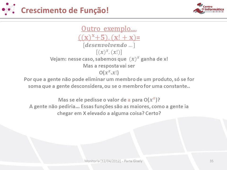 Crescimento de Função! Monitoria [12/04/2012] - Parte Gisely35