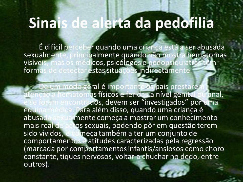 Características de um pedófilo Um pedófilo preocupa-se bastante com fantasias sexuais relacionadas com crianças, embora por vezes não realize o acto sexual.