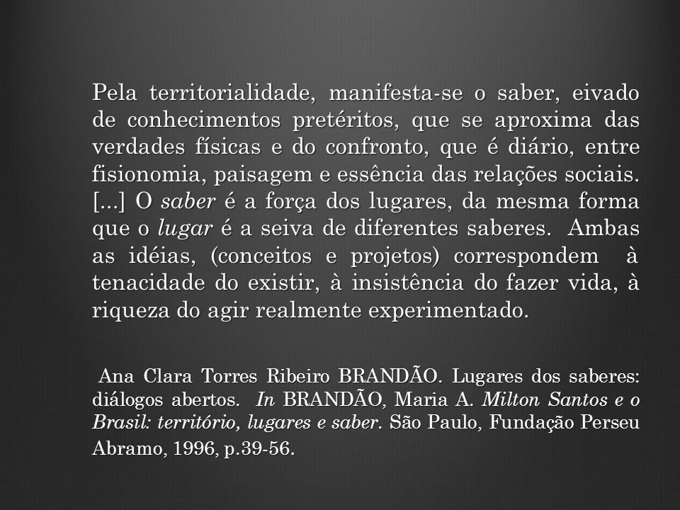 Um certo temor, uma certa incompreensão em relação ao povo , nome que pronunciamos sempre como se fosse entre aspas, […] Anísio Teixeira (discurso de 1947, Autonomia para a educação in LIMA, João Augusto de.