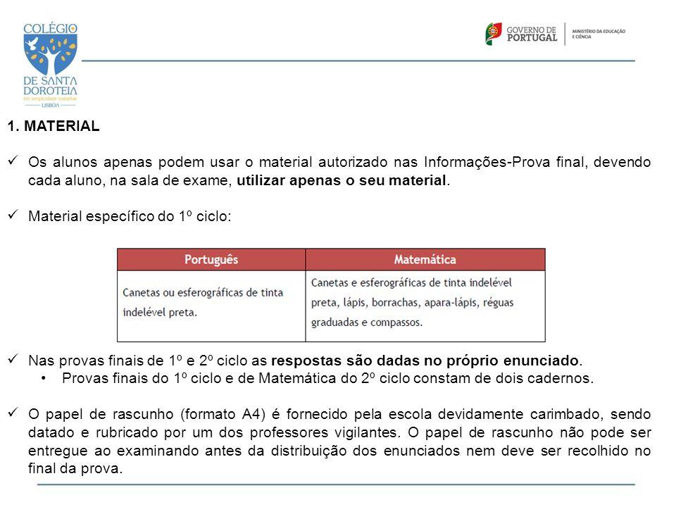  A prova final de Português do 2º ciclo tem duração de 90 minutos, sem interrupção, com tolerância de 30 minutos.